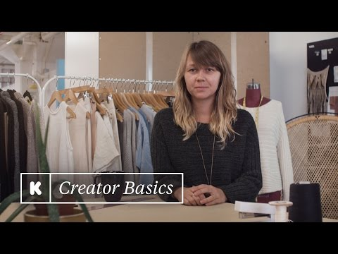 Fashion: Telling your brand story | Kickstarter Creator Basics