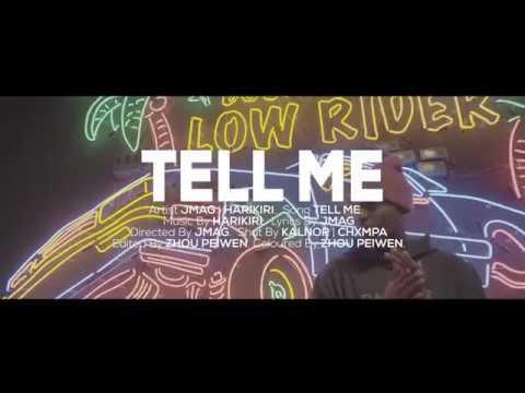 J.Mag X HARIKIRI - Tell Me (Official Music Video)