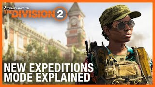 Tom Clancy's The Division 2: New Expeditions Mode Explained | Ubisoft [NA]