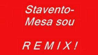 Stavento-Mesa sou Remix