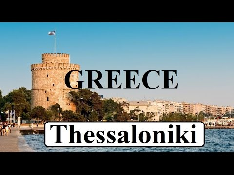 Greece-Thessaloniki  (Yunanistan-Selanik)  Part 1