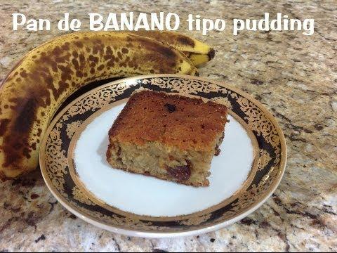 PAN DE BANANO TIPO PUDDING
