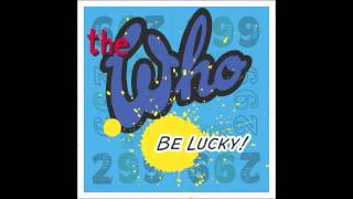 The Who - Be Lucky (New Track 2014)