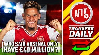 Who Said We Only Have £40m To Spend? (More To Come After Saliba) | AFTV Transfer Daily