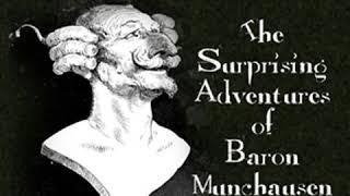 The Surprising Adventures of Baron Munchausen by Rudolf Erich RASPE   Full Audio Book