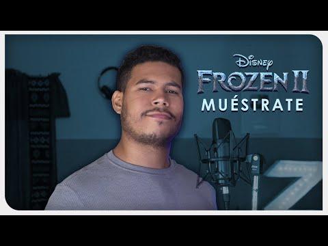 Frozen II - Muéstrate (ft. Luissanith Chirino) [Cover] | VERSIÓN LATINO
