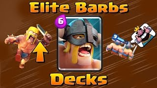 Clash Royale - ELITE Barbarians Decks and Strategy