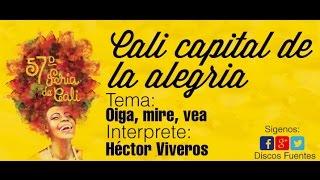 Oiga Mire Vea - Héctor Viveros / Discos Fuentes