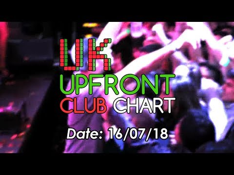 UK UPFRONT CLUB CHART TOP 50 (16/07/2018)