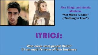 "Sin Miedo a Nada (""Nothing to fear,"" with English Lyrics) - Álex Ubago and Amaia Montero"