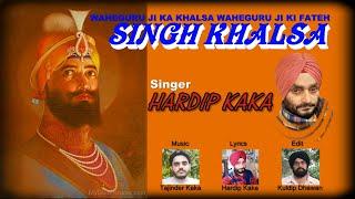 Singh Khalsa { Hardip Kaka } Full Video Song Surchetna Music Records