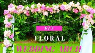 DIY Wedding Arch Tutorial   DIY Floral & Crystals Wedding Arch (Indoor/Outdoor)
