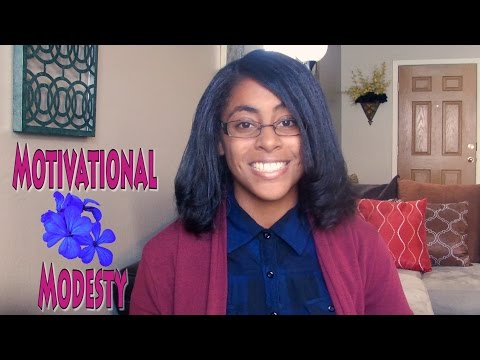 Motivational Modesty l For the Glory of God!