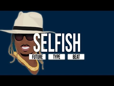 (FREE) Future x Kodak Black Type Beat - Selfish (Prod. By Josh Petruccio & Jay Guapo)