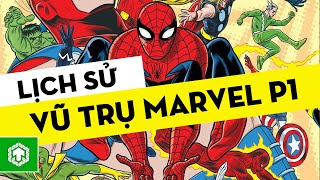 Lịch Sử Vũ Trụ Marvel (Phần 1) - History Of The Marvel Universe #1