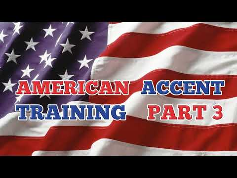 American Accent Training -Free Online Course- Part 3 Of 5