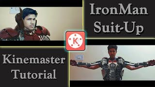 IronMan Suit-Up / Armour Wearing Kinemaster Tutorial    IronMan 2 VFX in Android Phone   