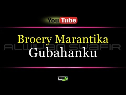 Karaoke Broery Marantika - Gubahanku