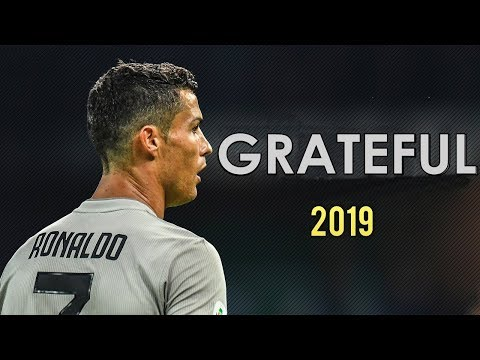 Cristiano Ronaldo - Grateful | Skills & Goals 2018/2019 | HD