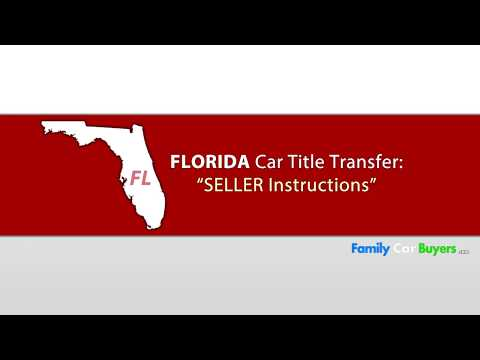 Florida Title Transfer SELLER Instructions