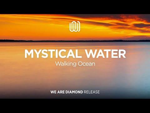 Walking Ocean - Mystical Water mp3 letöltés