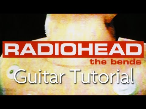 How To Play Fake Plastic Trees By Radiohead On Guitar Youtube