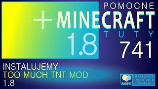 Too Much TNT 1.8 - Jak zainstalować mody - PL Instalacja moda do Minecraft 1.8