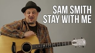 How To Play Sam Smith - Stay With Me