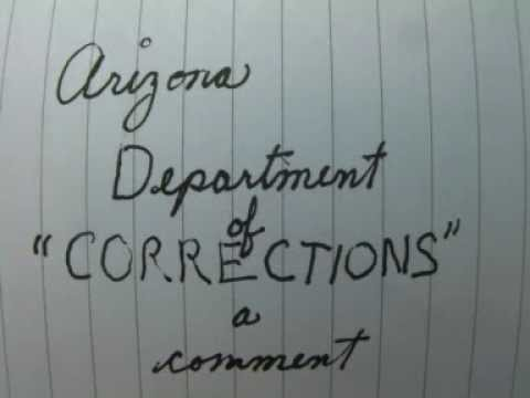 "Arizona Department Of ""CORRECTIONS"": A Comment"