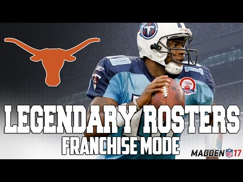 Legendary Texas Longhorns Roster | Madden 17 Connected Franchise | Vince Young + Earl Campbell