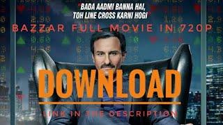 Bazaar full movie download in 720p.   Bazaar movie download link   full movie download