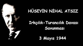 Hüseyin Nihal Atsız - 3 Mayıs Savunması