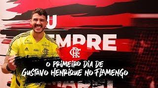 O primeiro dia de Gustavo Henrique no Flamengo
