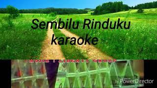 Roslin ginsuok Sembilu Rinduku Karaoke (no Vocal)