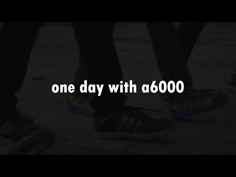 One Day with a6000