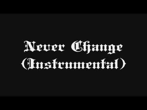 Never Change (Instrumental)