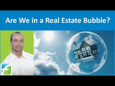 Are We in a Real Estate Bubble?