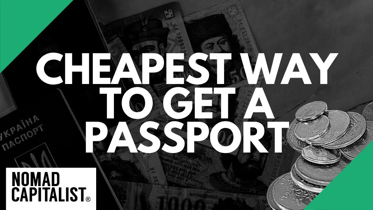 The Cheapest Way to Get a Second Passport