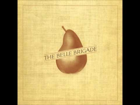 The Belle Brigade - Rusted Wheel