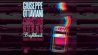 Giuseppe Ottaviani & Christian Burns - Brightheart (Robert Nickson Extended Remix) [Official]