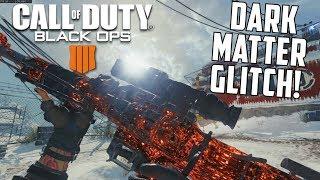 DARK MATTER GLITCH! - Black Ops 4 PC Gameplay