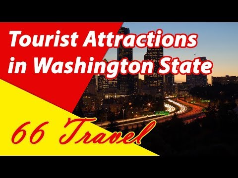 List 8 Tourist Attractions in Washington State | Travel to United States