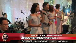 INDONESIAN HITS SONG MEDLEY | By Miracle Entertainment | Wedding Band Jakarta | Indonesia