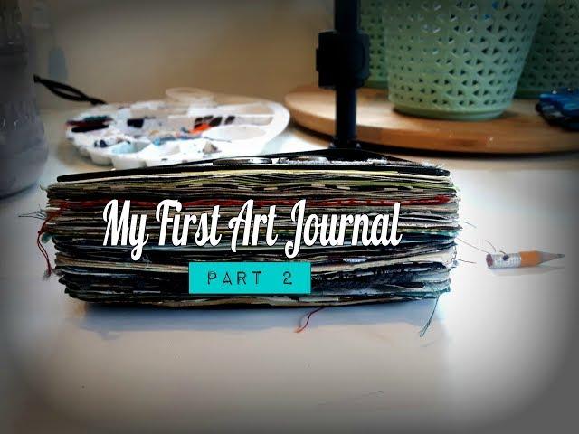 First Art Journal Flip Through pt. 2