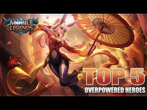 2019 TOP 5 OVERPOWERED / OP HEROES IN MOBILE LEGENDS