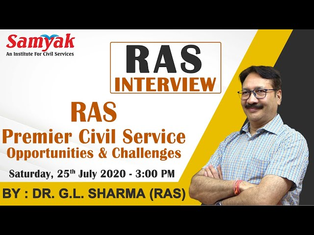 RAS - Opportunities and Challenges | difference - state and subordinate services | Dr. G.L. Sharma