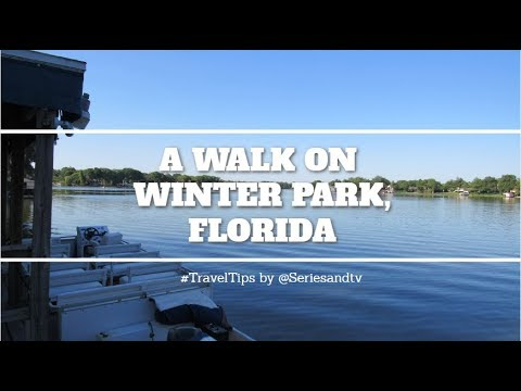 A Walk on Winter Park in the Orlando area in Florida - Travel Tips