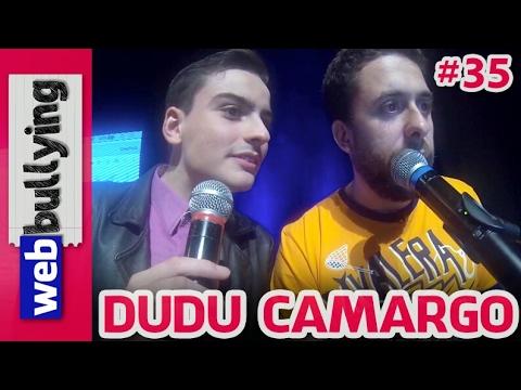 WEBBULLYING NA TV #35 - DUDU CAMARGO