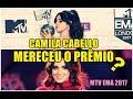 CAMILA CABELLO MELHOR ARTISTA POP ? E MELHOR APRESENTAÇÃO ? | MTV EMAs 2017