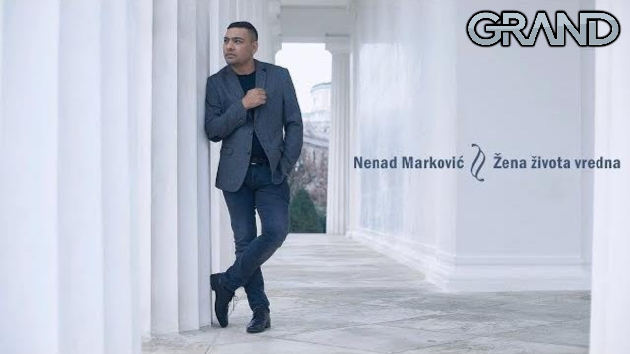 Nenad Markovic - Zena zivota vredna - (Official Video 2019)